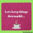 lets-keep-things-down-a-bit-11